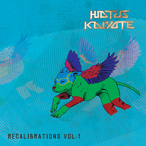 Recalibrations, Vol. 1 by Hiatus Kaiyote