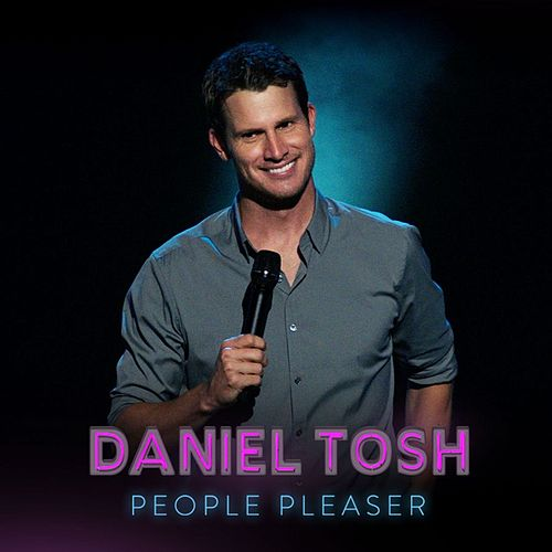 People Pleaser de Daniel Tosh