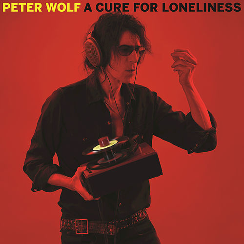 A Cure For Loneliness de Peter Wolf
