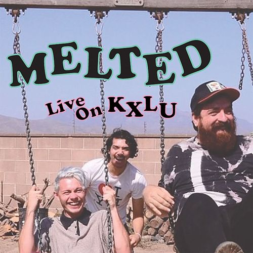 Live on KXLU by Melted