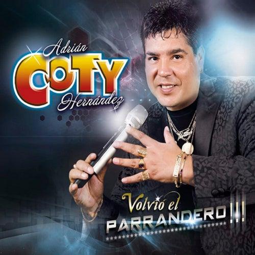 Volvió el Parrandero!!! de Coty Hernández