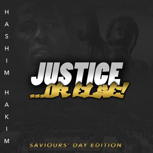 Justice or Else: Saviour's Day Edition de Hashim Hakim