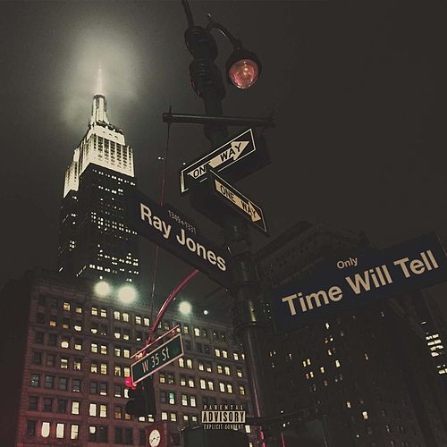 Only Time Will Tell by Ray Jones