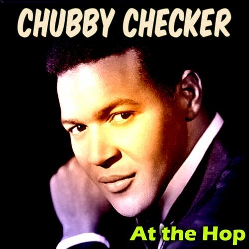 At the Hop von Chubby Checker