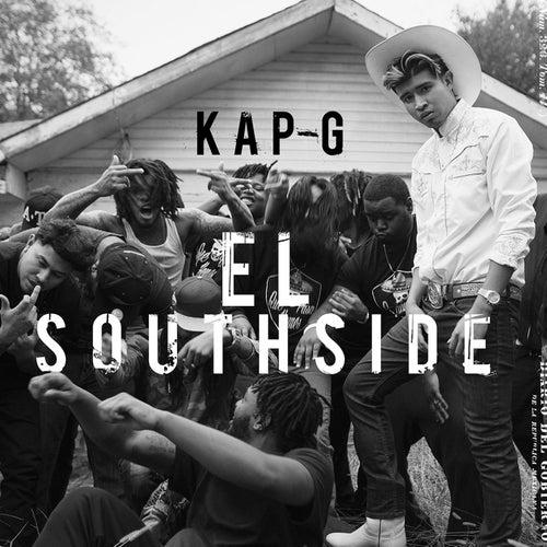 El Southside by Kap G