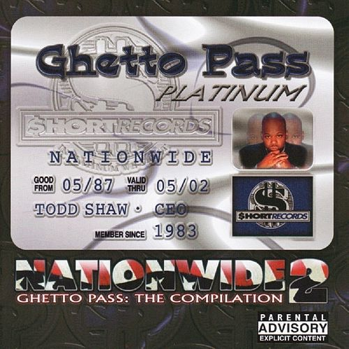 Nationwide 2 Ghetto Pass:  The Compilation de Various Artists