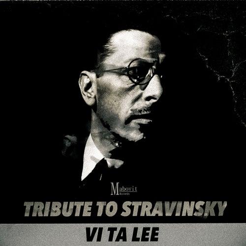 Tribute to Stravinsky de Vi Ta Lee
