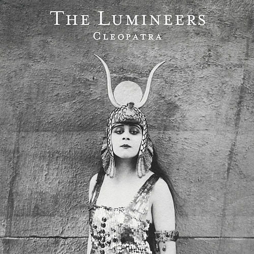 Cleopatra (Deluxe) by The Lumineers