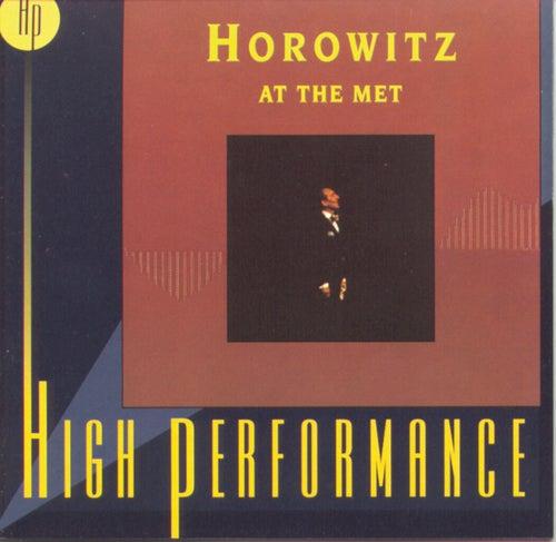 Horowitz At The Met by Vladimir Horowitz