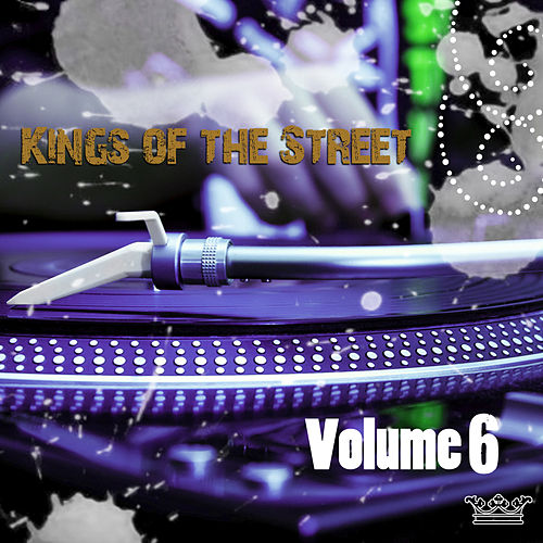 Kings of the Street, Vol. 6 by Various Artists