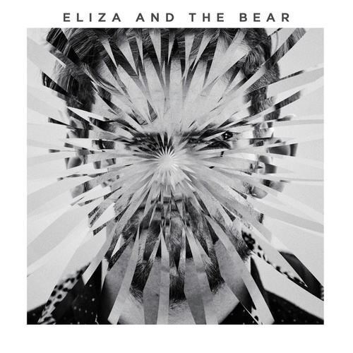 Eliza And The Bear von Eliza and the Bear