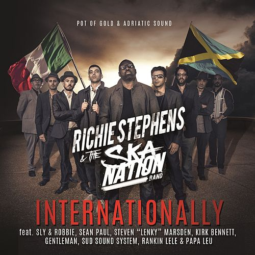 Internationally by Richie Stephens and The Ska Nation Band