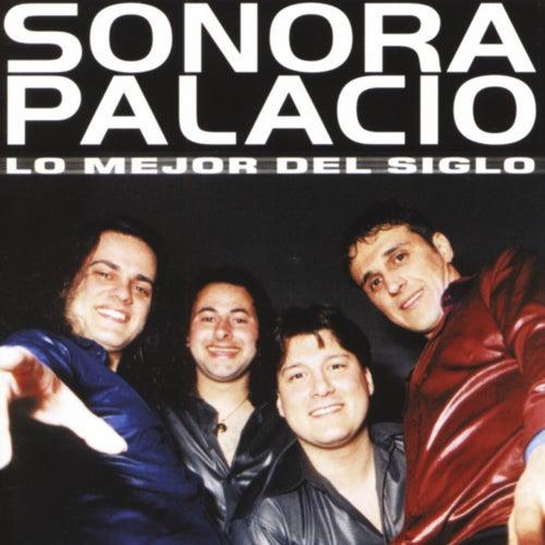 Lo Mejor del Siglo by Sonora Palacios