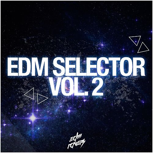 EDM Selector, Vol. 2 von Various Artists