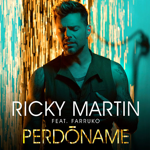 Perdóname (Urban Version) by Ricky Martin