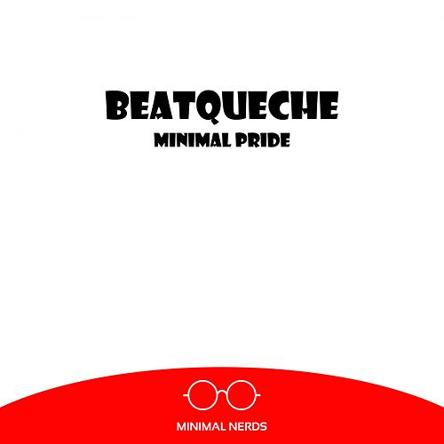 Minimal Pride - Single de BeatQueche