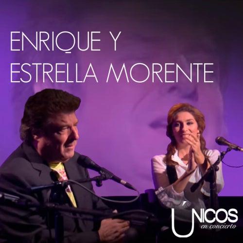 Únicos en Conciertos. Enrique y Estrella Morente (En Directo) von Enrique Morente