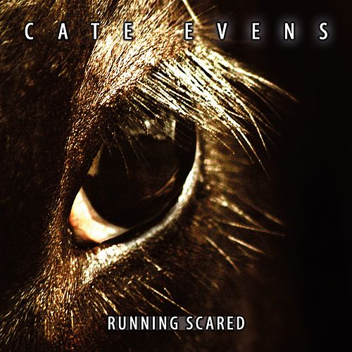Running Scared (Single Version) von Cate Evens