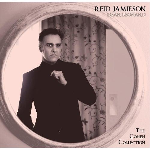 Dear Leonard: The Cohen Collection de Reid Jamieson