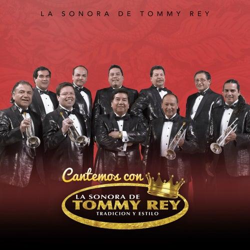 Cantemos Con la Sonora de Tommy Rey de La Sonora de Tommy Rey