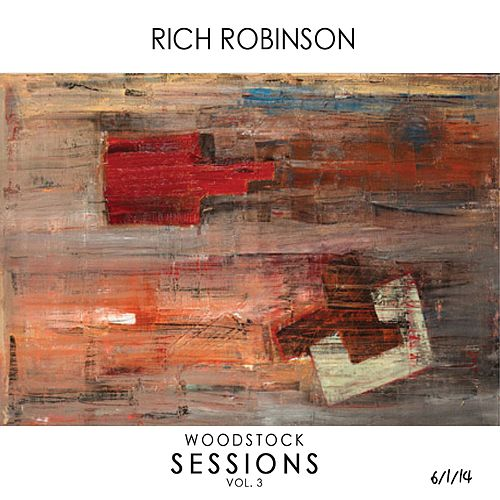 Woodstock Sessions Vol. 3 de Rich Robinson