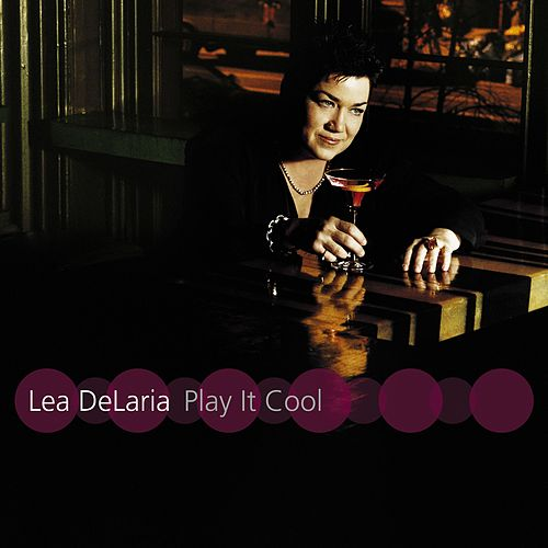 Play It Cool by Lea Delaria