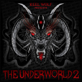 The Underworld 2 (Deluxe Edition) by Reel Wolf