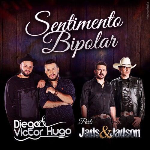 Sentimento Bipolar de Diego & Victor Hugo
