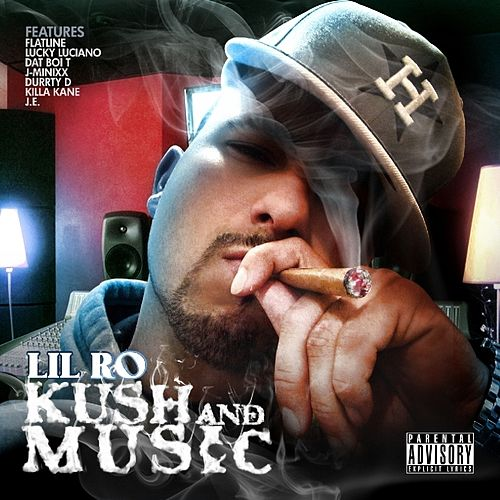 Kush and Musik by Lil Ro