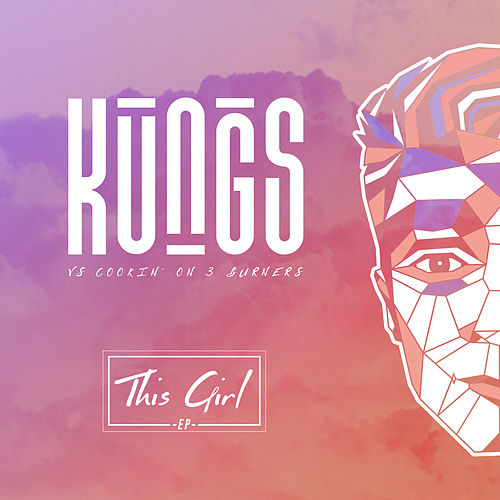 This Girl - EP de Kungs