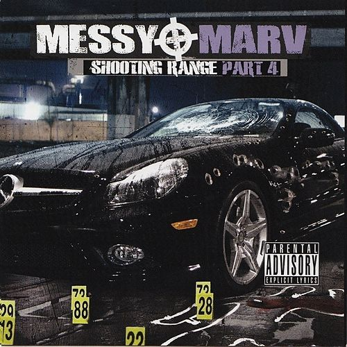 Messy Marv - Shooting Range Part 4 von Various Artists