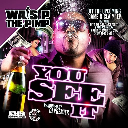 You See It - Single by Wais P