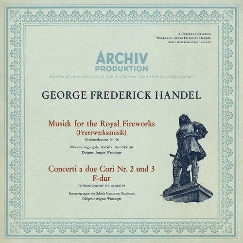 Handel: Music For The Royal Fireworks, HWV 351; Concerto a due cori No.2, HWV 333; Concerto a due cori No.3, HWV 334 by August Wenzinger