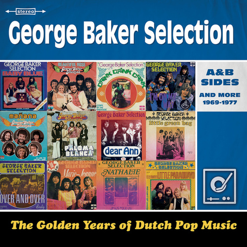 Golden Years Of Dutch Pop Music van George Baker Selection