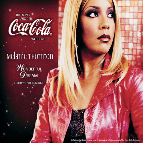 Wonderful Dream (Holidays Are Coming) von Melanie Thornton