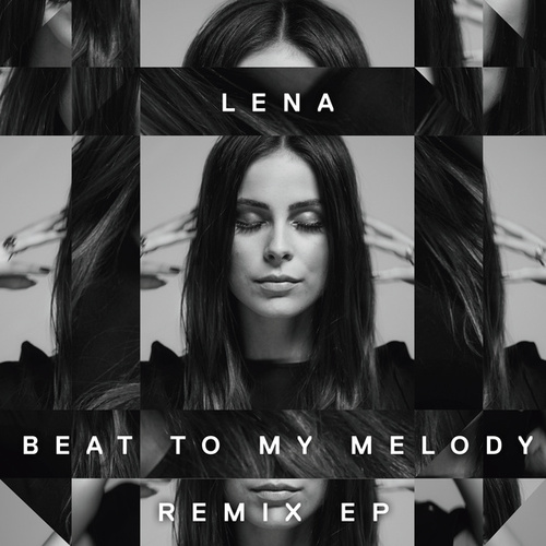 Beat To My Melody (Remix EP) by Lena