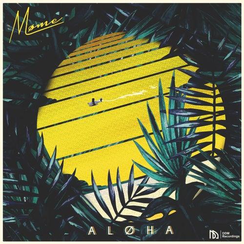 Aloha de Møme