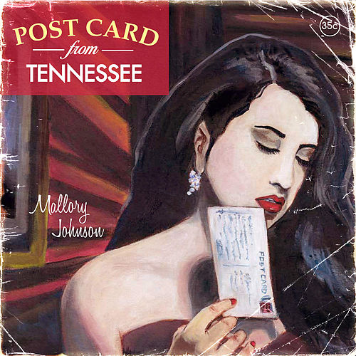 Postcard from Tennessee by Mallory Johnson