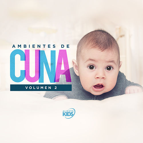 Ambientes de Cuna, Vol. 2 de Aliento Kids