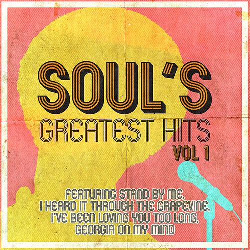 Soul's Greatest Hits Vol.1 de Various Artists