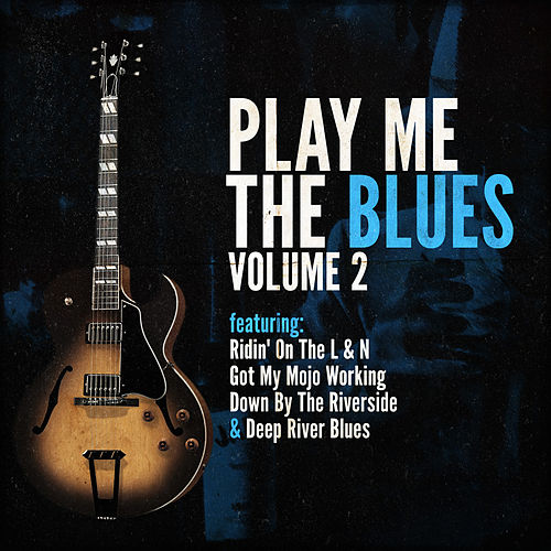 Play Me The Blues Vol.2 de Various Artists