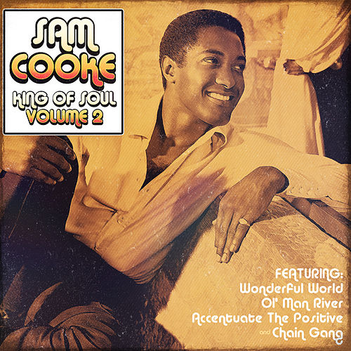 Sam Cooke - King of Soul  Vol.2 de Sam Cooke