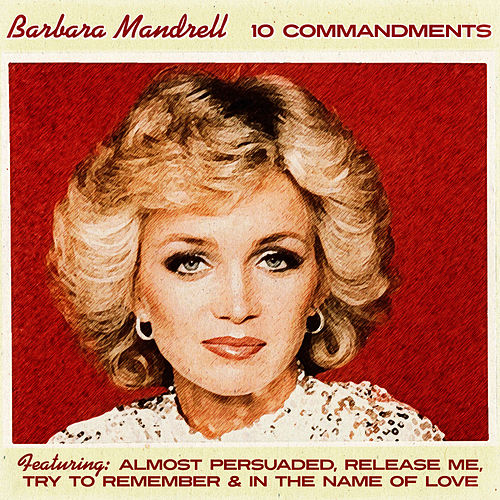 Barbara Mandrell - The 10 Commandments of Love de Barbara Mandrell