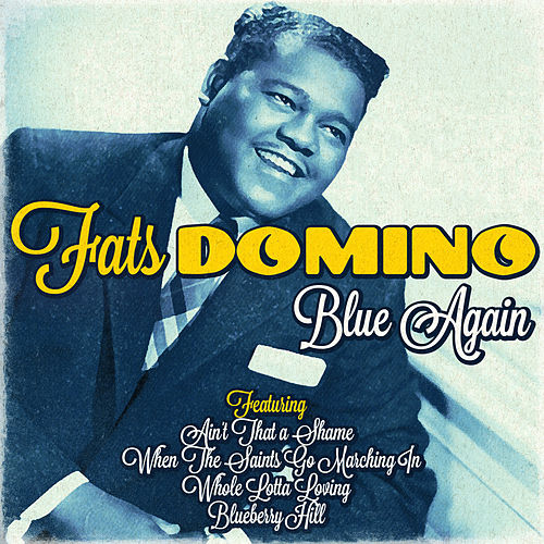 Fats Domino - Blue Again by Fats Domino