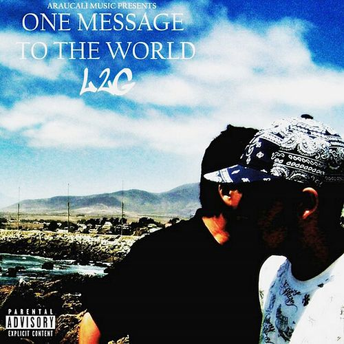 One Message to the World by L2g