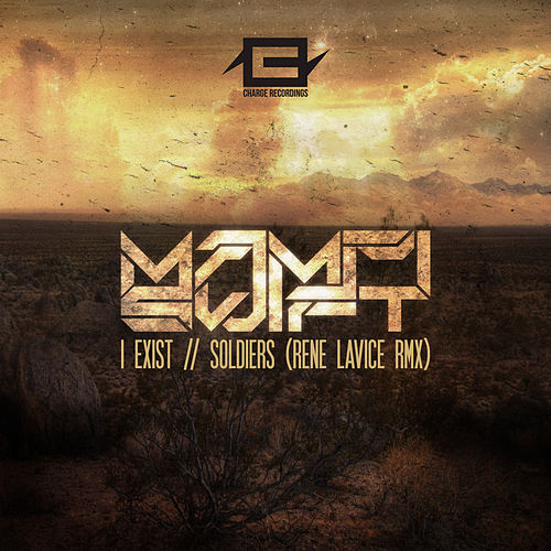 I Exist/Soldiers (Rene LaVice Remix) de Mampi Swift