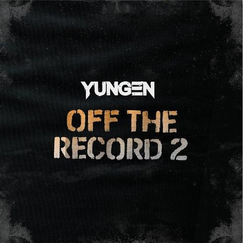 Off the Record 2 von Yungen