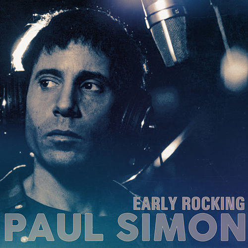 Paul Simon - Early Rocking de Paul Simon