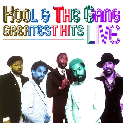 Kool & The Gang - Greatest Hits Live di Kool & the Gang