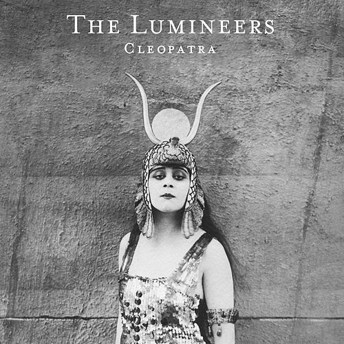 Cleopatra (Deluxe) van The Lumineers